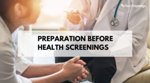 preparation before health screenings